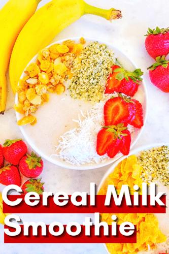 Cereal Milk Smoothie Recipe